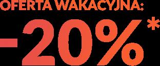 Oferta Wakacyjna: -20%*